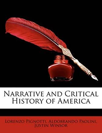 [(Narrative and Critical History of America)] [By (author) Justin Winsor ] published on (February, 2010)