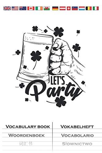 St. Patricks Day Let`s Party Vokabelheft: Vokabelbuch mit 2 Spalten für alle die Saint Patricks Day feiern