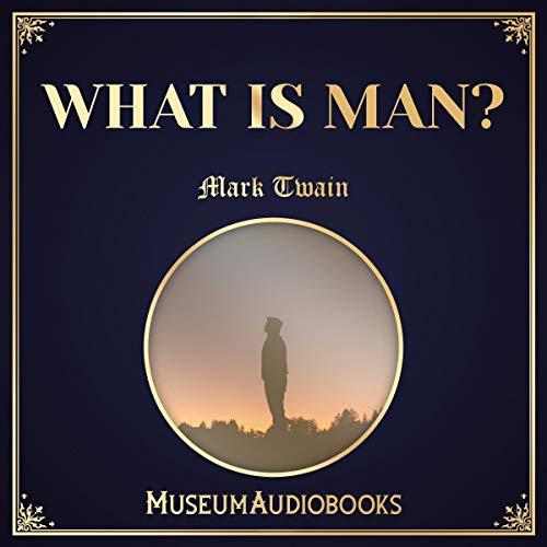 Couverture de What Is Man?