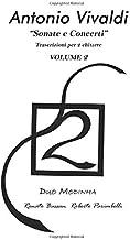 Antonio Vivaldi: Sonate e Concerti Vol. 2