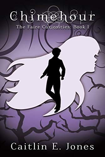Chimehour (The Faire Curiosities Book 1) (English Edition)