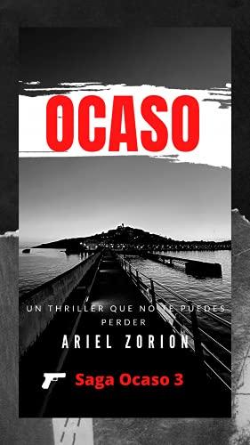 Ocaso (Saga Ocaso nº 3) de Ariel Zorion