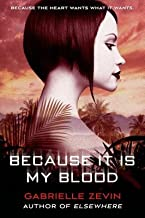 Because It Is My Blood[BECAUSE IT IS MY BLOOD][Paperback]