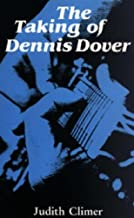 The Taking of Dennis Dover