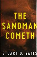 The Sandman Cometh: Premium Hardcover Edition