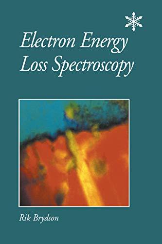 Electron Energy Loss Spectroscopy (Microscopy Handbooks Book 48) (English Edition)