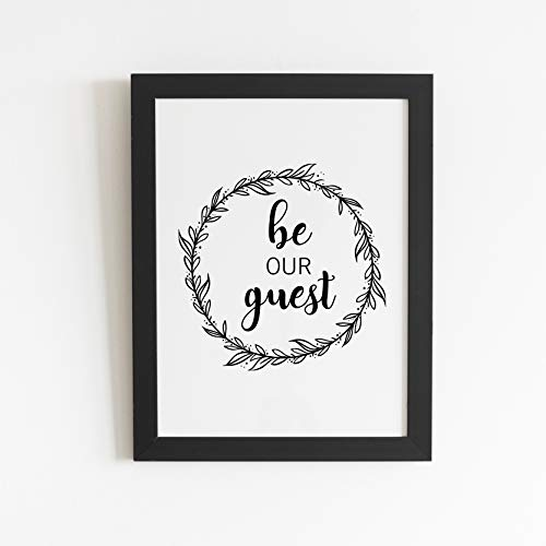 Be Our Guest Home Decor | Guest Bedroom Vinyl Decor | Farmhouse Bedroom Decor Poster | Housewarming Gift For Men Women | New Home/Home Owner Gift | Inspired Welcome Sign Wall Art Print Quote