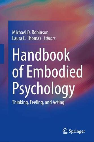 Handbook of Embodied Psychology: Thinking, Feeling, and Acting