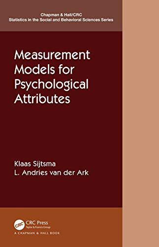 Measurement Models for Psychological Attributes: Classical Test Theory, Factor Analysis, Item Respon