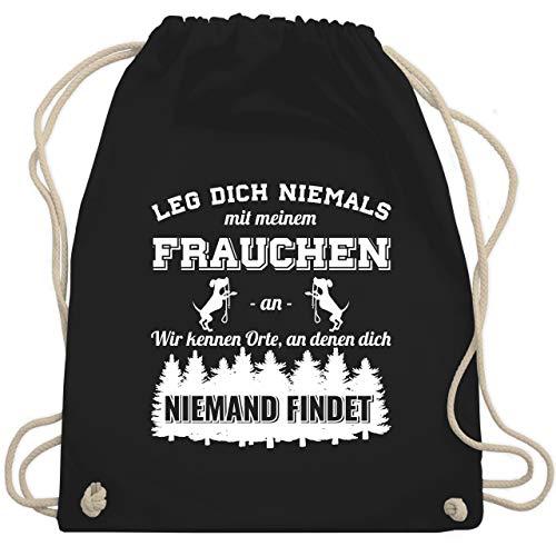 Shirtracer Hunde - Leg dich niemals mit meinem Frauchen an - Unisize - Schwarz - turnbeutel mit sprüchen - WM110 - Turnbeutel und Stoffbeutel aus Baumwolle