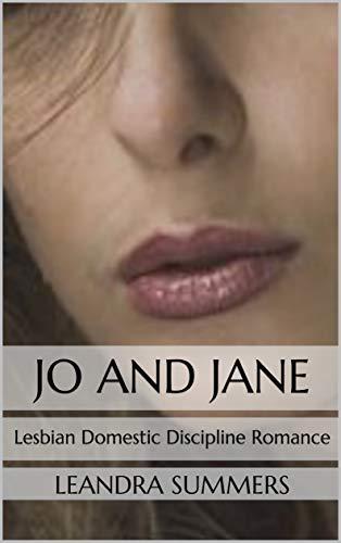 Jo and Jane: Lesbian Domestic Discipline Romance