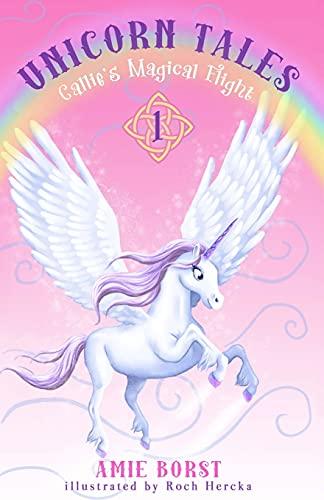 Callie's Magical Flight (Unicorn Tales)