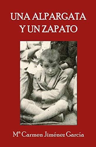 Una alpargata y un zapato (Spanish Edition)