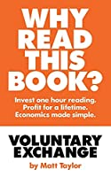 Voluntary Exchange: The Simple Truth of Economics