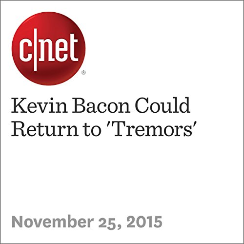 Kevin Bacon Could Return to 'Tremors' cover art