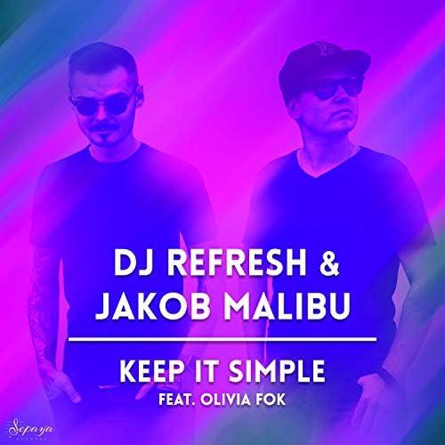 DJ Refresh & Jakob Malibu
