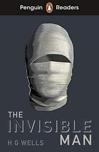 Penguin Readers Level 4: The Invisible Man (ELT Graded Reader) (English Edition)