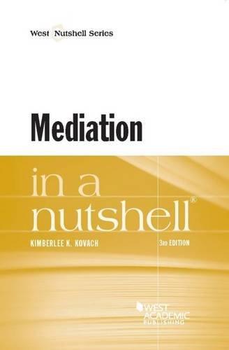 Mediation in a Nutshell (Nutshells)