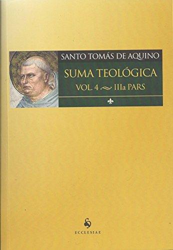 Suma Teológica - Vol. 4 (Volume 4)