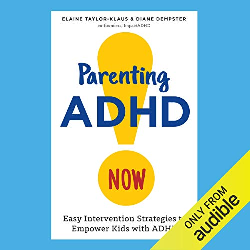 Parenting ADHD Now! cover art
