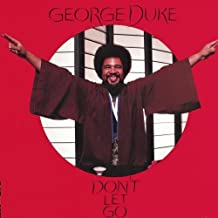 Don't Let Go By George Duke (1997-08-01)
