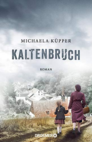 Buchseite und Rezensionen zu 'Kaltenbruch: Roman' von Michaela Küpper