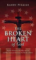 The Broken Heart of God