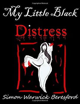 Paperback My Little Black Distress (Poetry Is Twisted, Don't Trust Her) Book