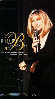 Barbra - The Concert : Live at Arrowhead Pond [VHS]