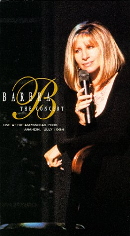 Price comparison product image Barbra - The Concert : Live at Arrowhead Pond [VHS]