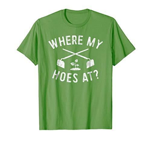 Funny Gardening Shirt Farmer Garden Hoe Farming Tshirt Women T-Shirt