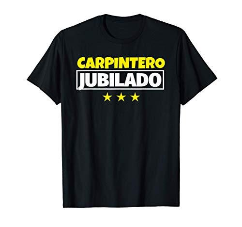 Carpintero Jubilado Regalo Camiseta