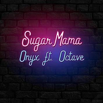 Sugar Mama (feat. Octave)