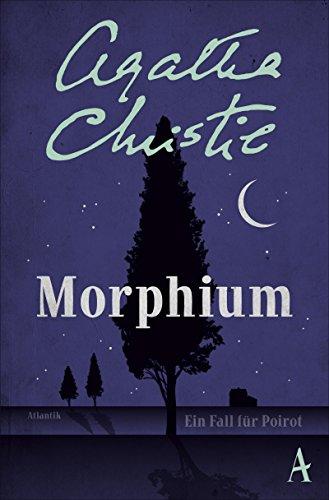 Morphium: Ein Fall für Poirot