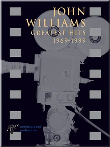 John Williams - Greatest Hits 1969-1999 - Klaviernoten [Musiknoten]
