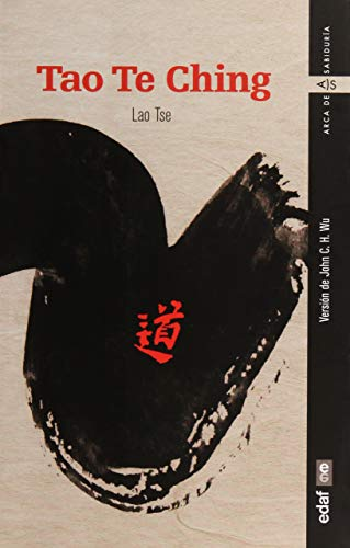 Tao Te Ching. Lao Tse (Arca de sabiduria)