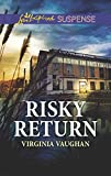 Risky Return (Covert Operatives Book 3)
