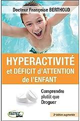 Hyperactivité et déficit d'attention de l'enfant Broché