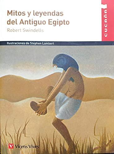 """MITOS Y LEYENDAS DEL ANTIGUO EGIPTO (CUCA""""A) (Colección Cucaña)"""