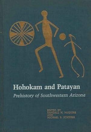 Hohokam and Patayan: Prehistory of Southwestern Arizona by Randall McGuire (1982-04-01)