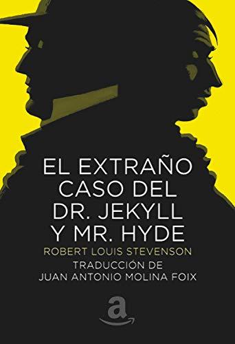 El Extraño Caso del Dr. Jekyll y Mister Hyde