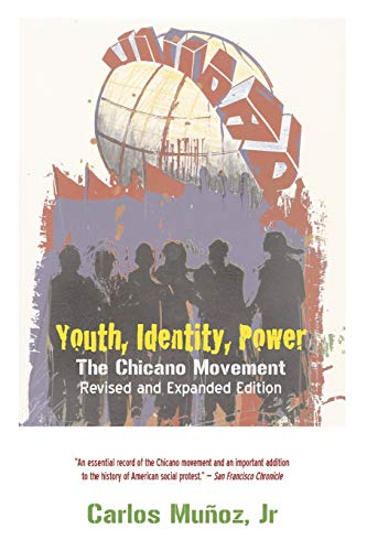 Youth, Identity, Power: The Chicano Movement