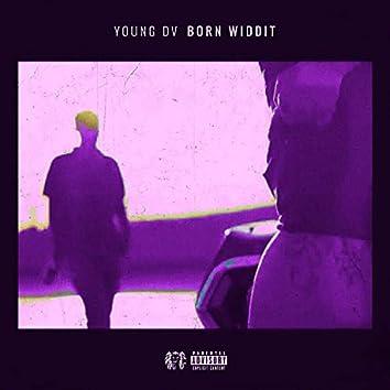 Born Widdit (feat. RXG7RKINT)