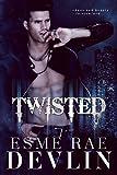 Twisted: A Dark Romance