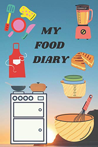 My Food Diary: Log/track your breakfast, lunch, dinner,...