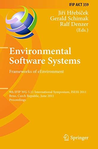 Environmental Software Systems. Frameworks of Eenvironment: 9th Ifip Wg 5.11 International Symposium, Isess 2011, Brno, Czech Republic, June 27-29, 2011, Proceedings: 359