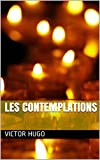 LES CONTEMPLATIONS - Format Kindle - 4,53 €