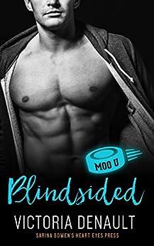Blindsided: A Moo U Hockey Romance by [Victoria Denault, Heart Eyes Press]