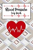 Blood Pressure Log Book: Personal Record Book For Blood Pressure And Pulse