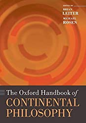 The Oxford Handbook of Continental Philosophy - B. Leiter & M. Rosen Book Cover